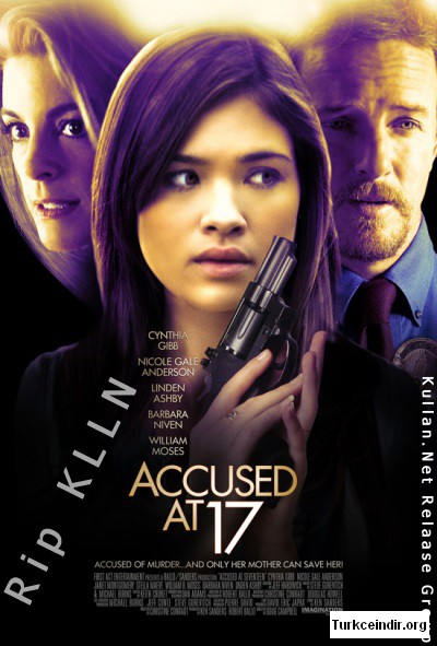 17 Sinde Cinayet Accused at 17 film izle