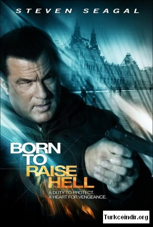 Born To Raise Hell film izle