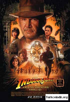 Indiana Jones ve Kristal Kafatasi Kralligi Indiana Jones and the Kingdom of the Crystal Skull