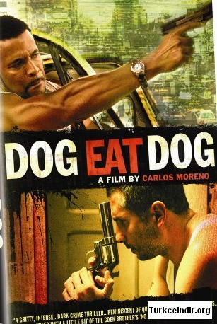 it iti Isirir Dog Eat Dog film izle