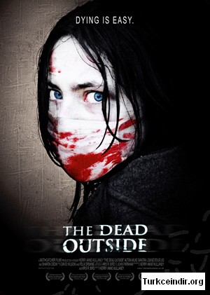 The Dead Outside film izle