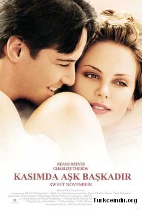 Kasimda Ask Baskadir Sweet November Keanu Reeves