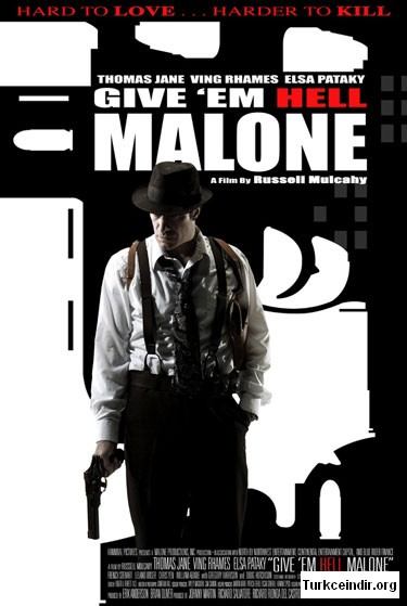 Give 'em Hell, Malone film izle