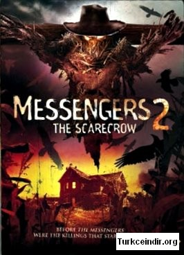 Messengers 2 The Scarecrow (2009)