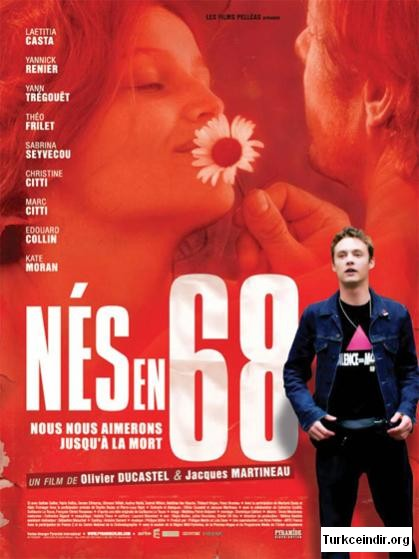 Nes En 68 Born in 68 film izle