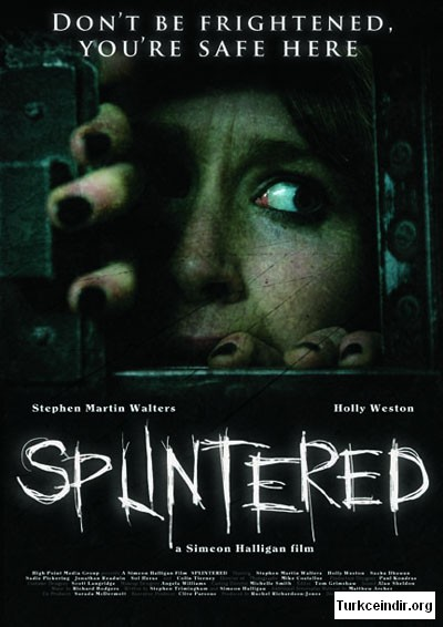 Parcalanmis Splintered film izle