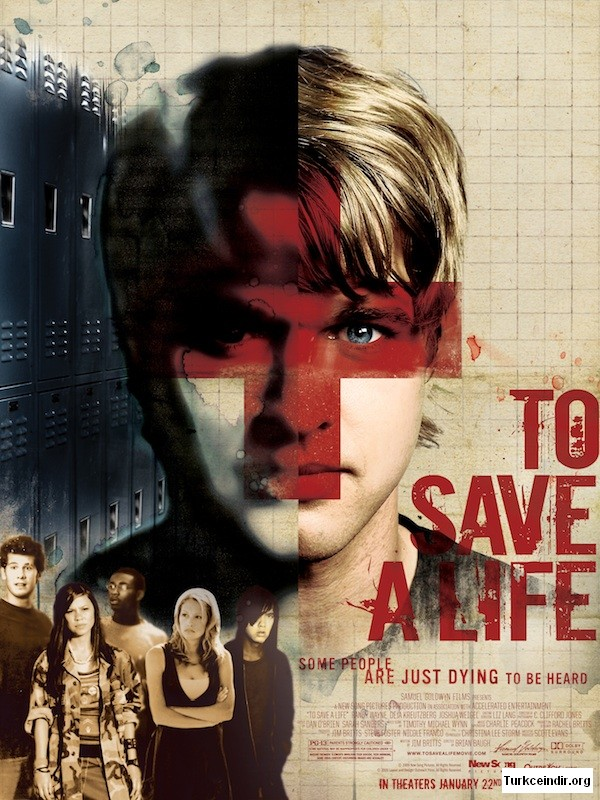 To Save a Live film izle
